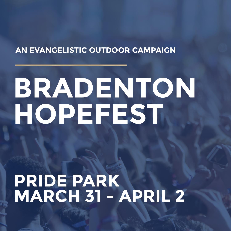 Bradenton Hopefest March 31 - April 2